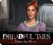 Dreadful Tales: Entre les Murs