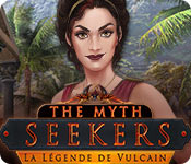 The Myth Seekers: La Légende de Vulcain