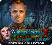 Whispered Secrets: Terrible Beauté Édition Collector